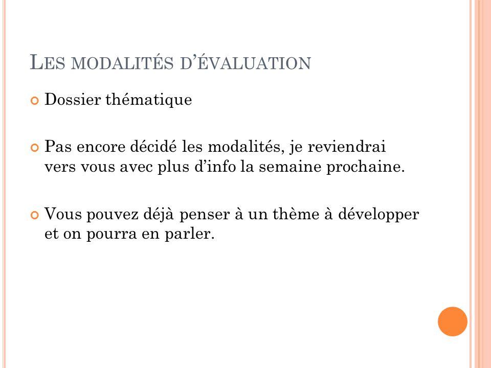 Les modalités d'évaluation