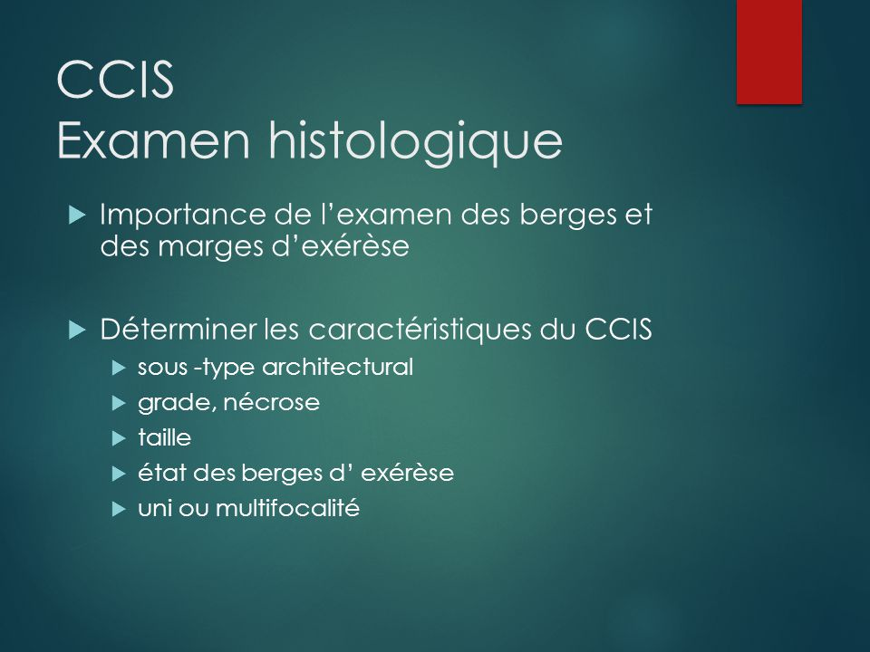 CCIS Examen histologique