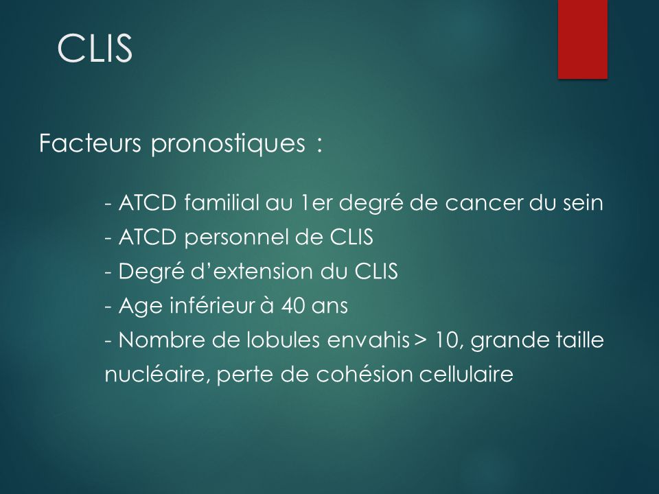 CLIS Facteurs pronostiques :