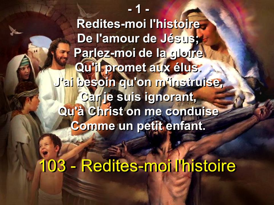 103 - Redites-moi l histoire