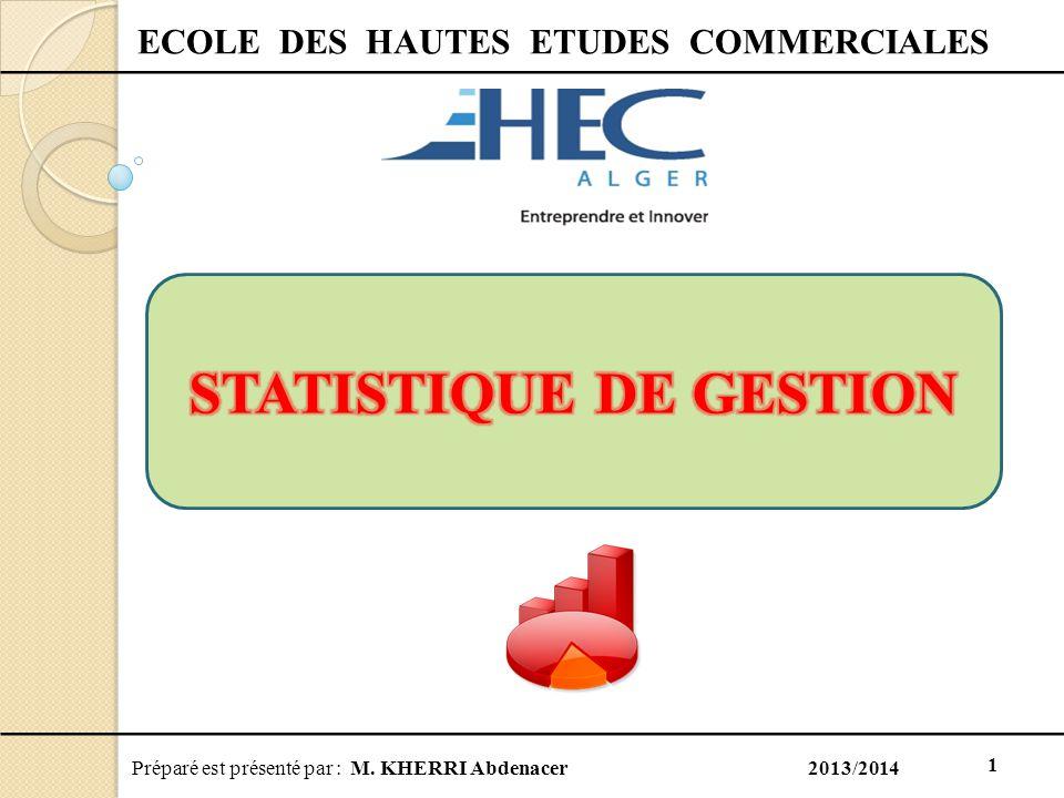 ECOLE DES HAUTES ETUDES COMMERCIALES STATISTIQUE DE GESTION