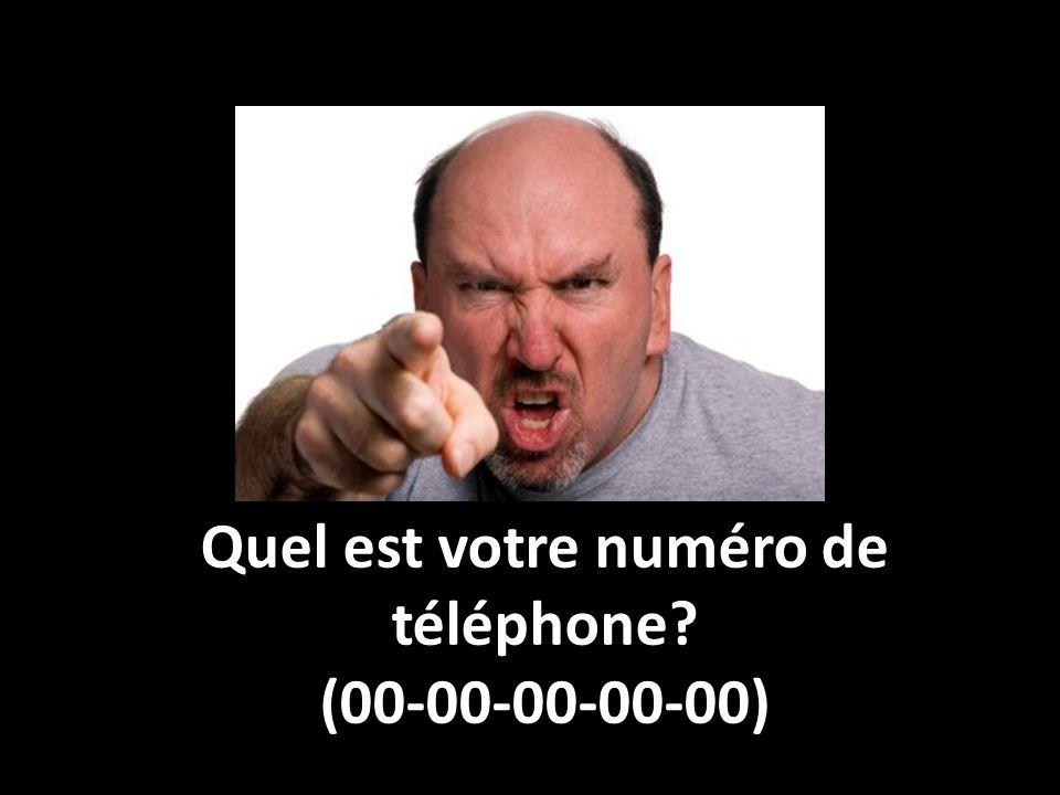 Quel est votre numéro de téléphone