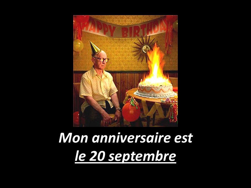 Mon anniversaire est le 20 septembre