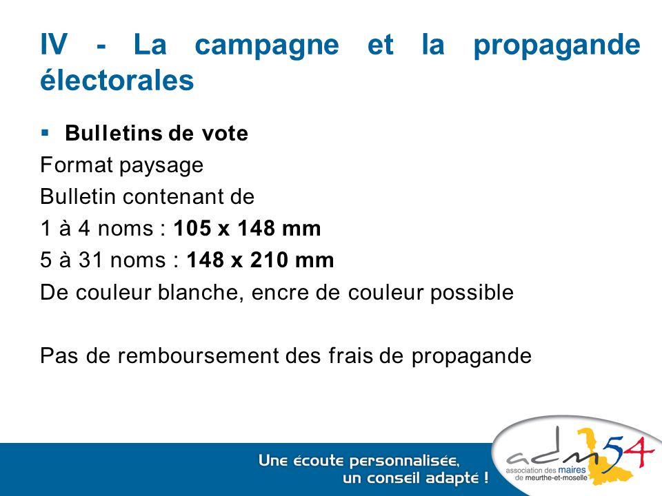 IV - La campagne et la propagande électorales