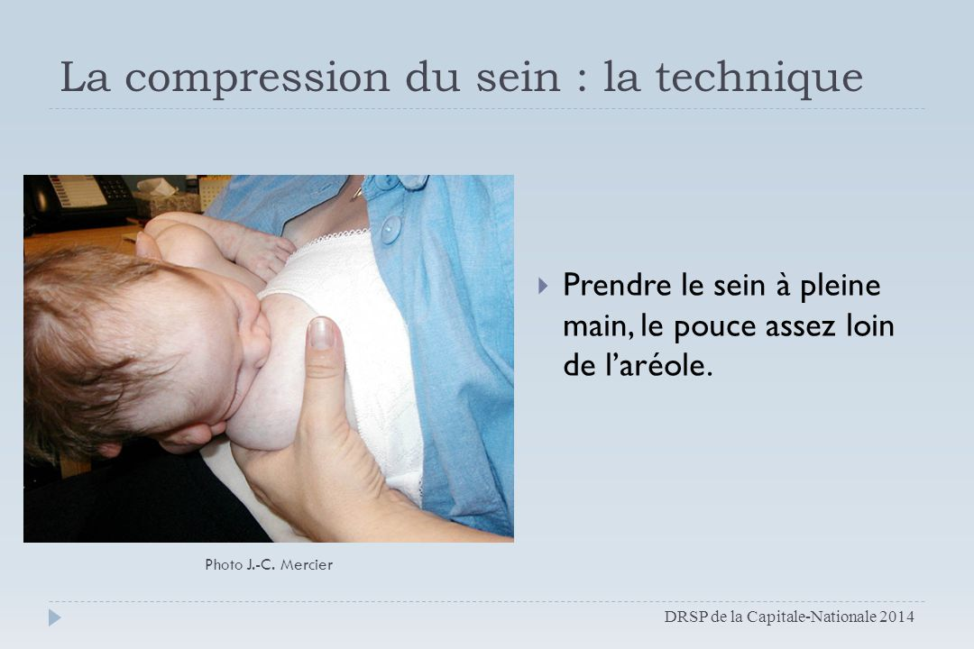 La compression du sein : la technique