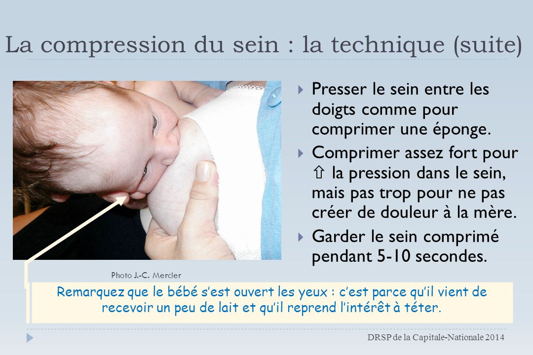 La compression du sein : la technique (suite)