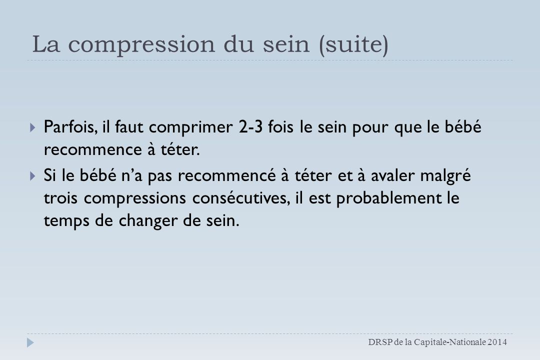 La compression du sein (suite)