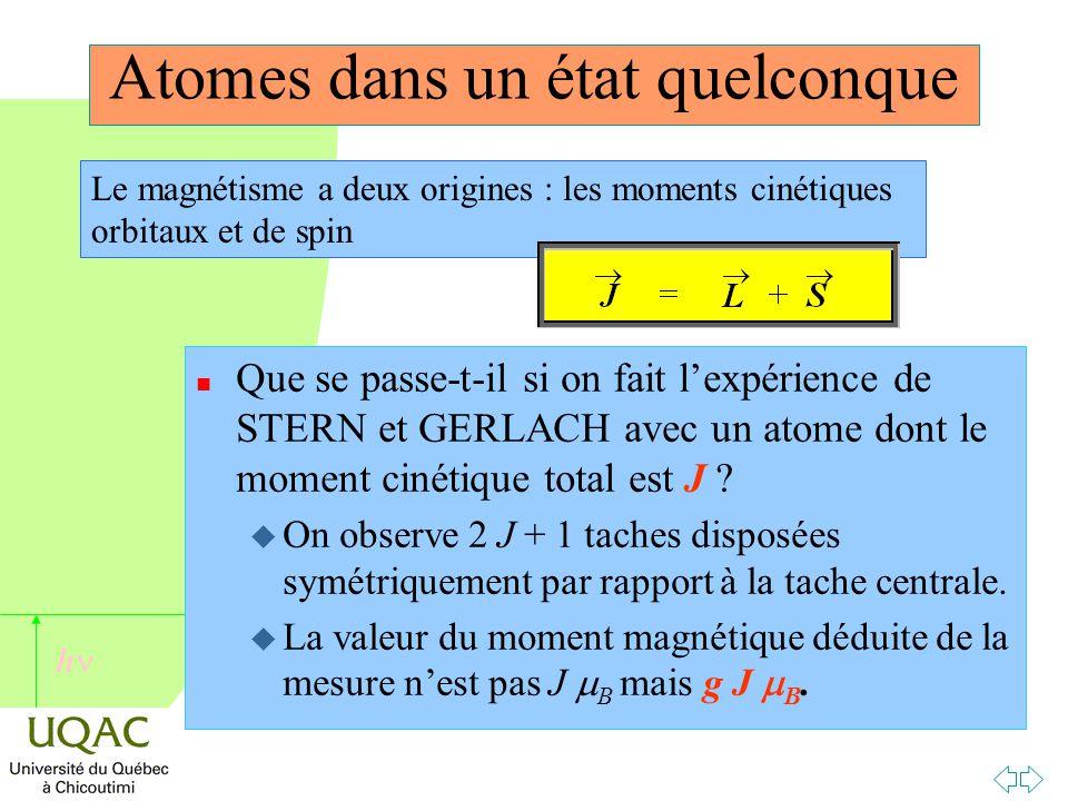 Atomes dans un état quelconque