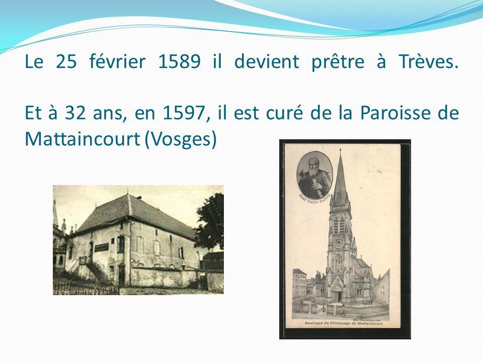 Le 25 février 1589 il devient prêtre à Trèves