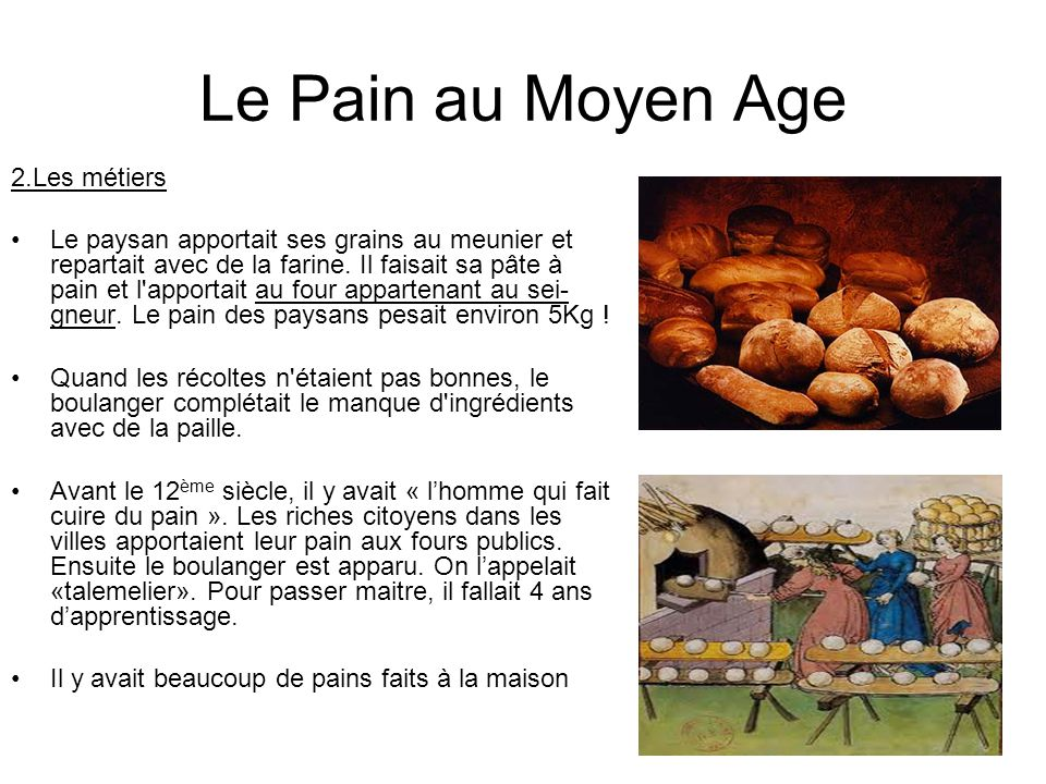 Le pain au moyen age 1 les sortes ppt video online - Comment faire griller du pain au four ...