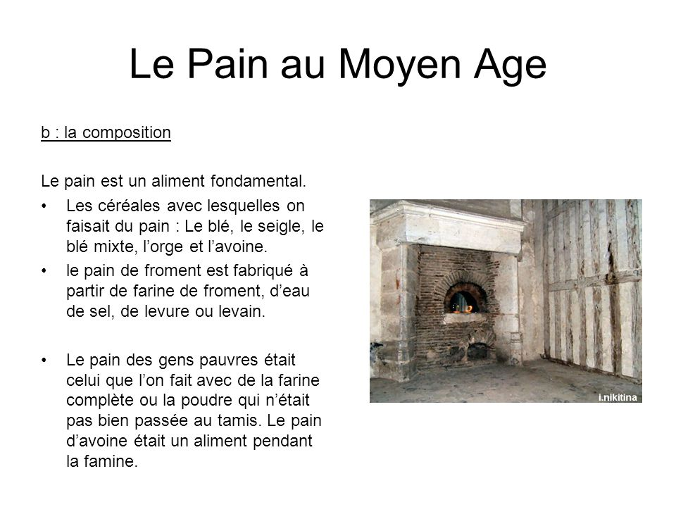 Le Pain au Moyen Age b : la composition