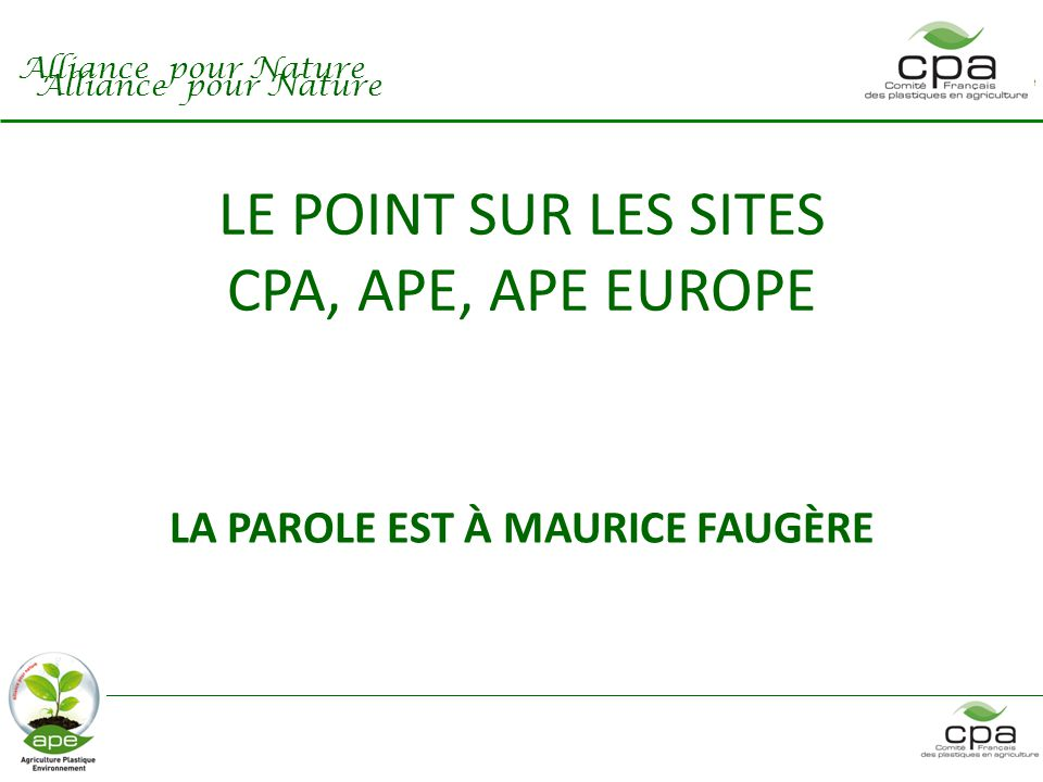 LE POINT SUR LES SITES CPA, APE, APE EUROPE