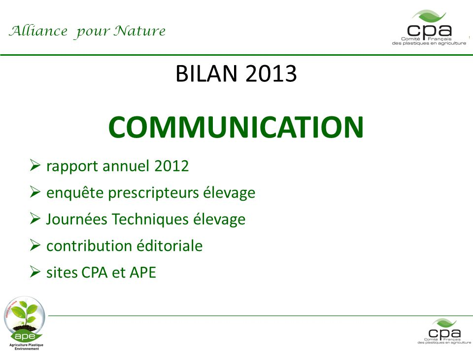 COMMUNICATION BILAN 2013 rapport annuel 2012