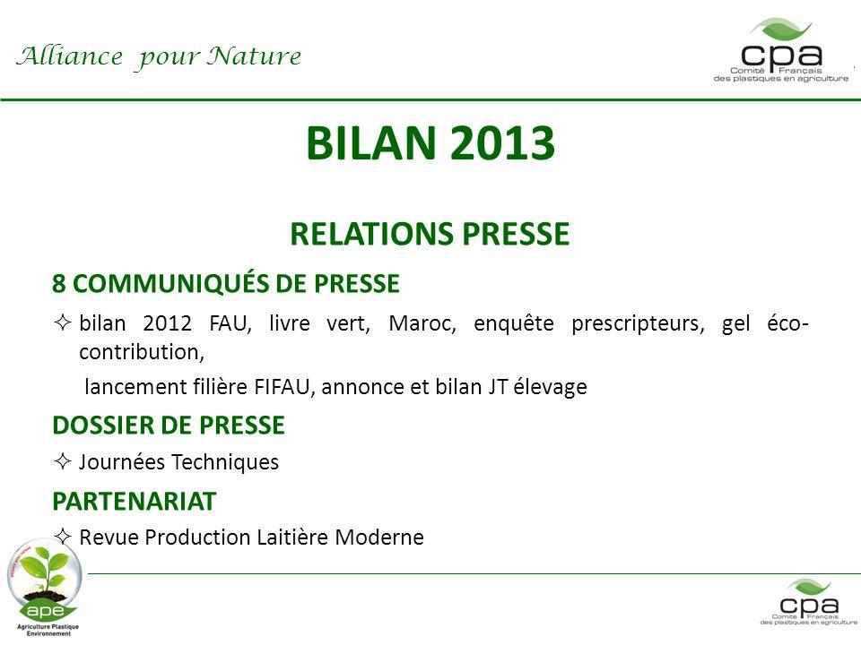 BILAN 2013 RELATIONS PRESSE 8 COMMUNIQUÉS DE PRESSE DOSSIER DE PRESSE