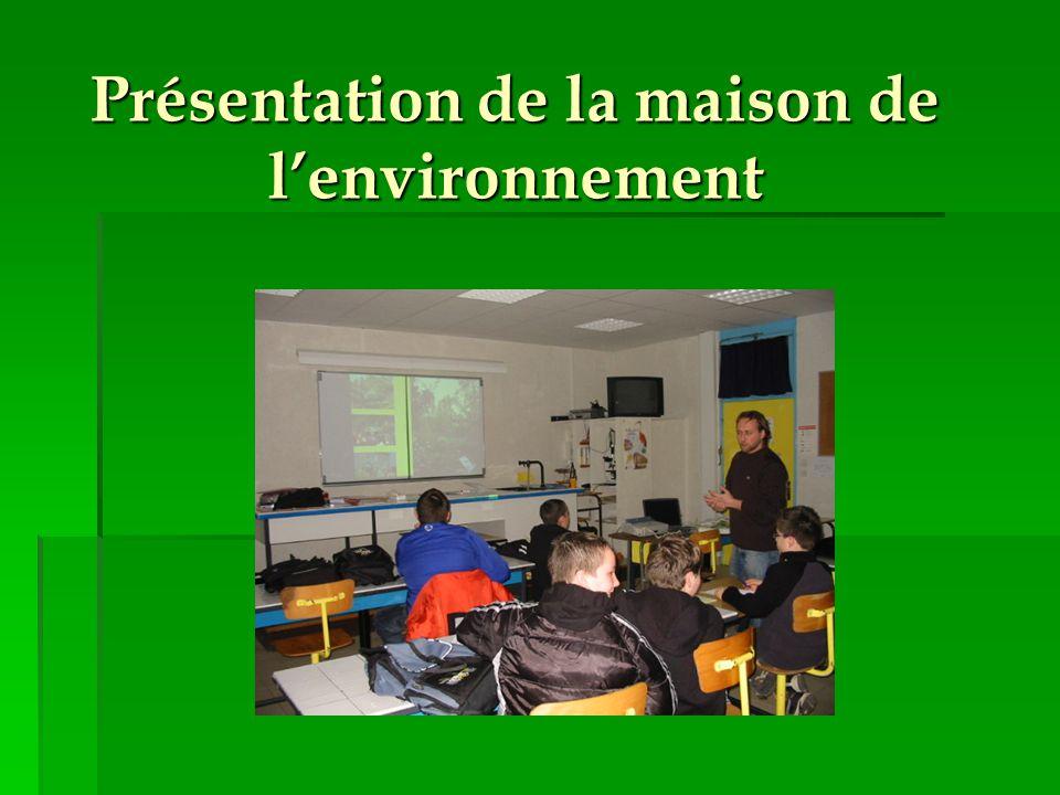 Présentation de la maison de l'environnement