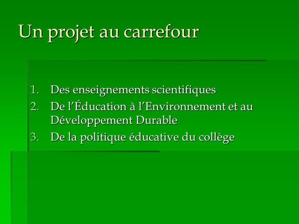 Un projet au carrefour Des enseignements scientifiques