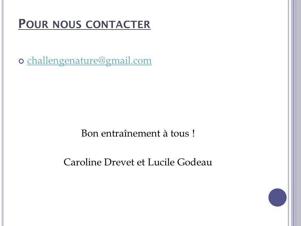 Pour nous contacter challengenature@gmail.com