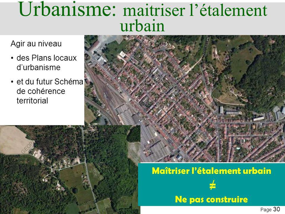 Urbanisme: maitriser l'étalement urbain