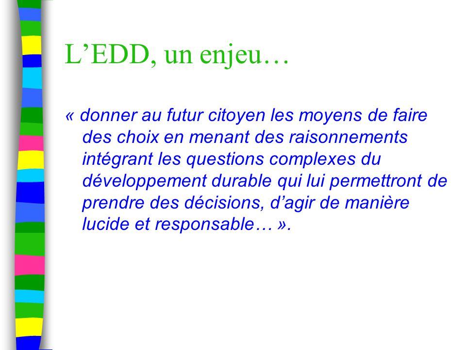 L'EDD, un enjeu…