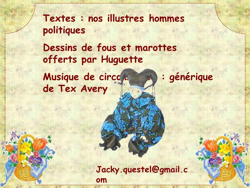 Textes : nos illustres hommes politiques