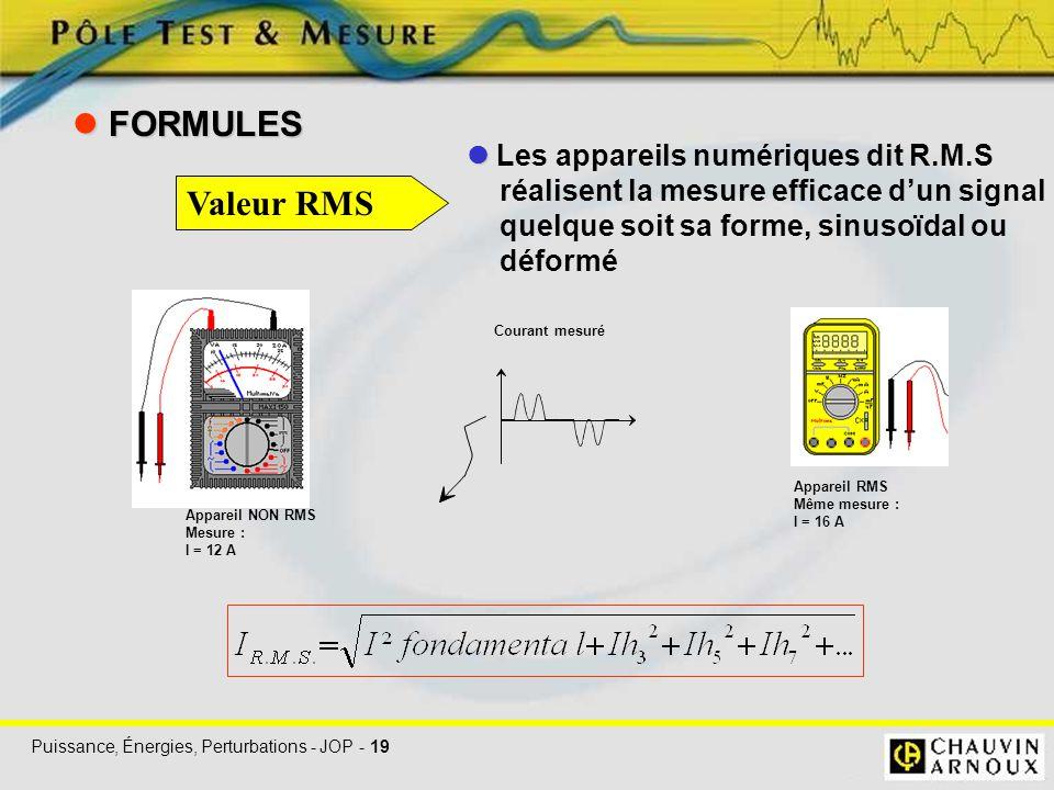  FORMULES Valeur RMS  Les appareils numériques dit R.M.S