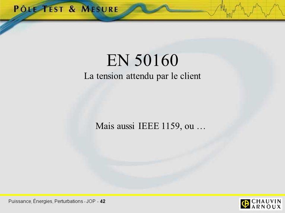 EN 50160 La tension attendu par le client