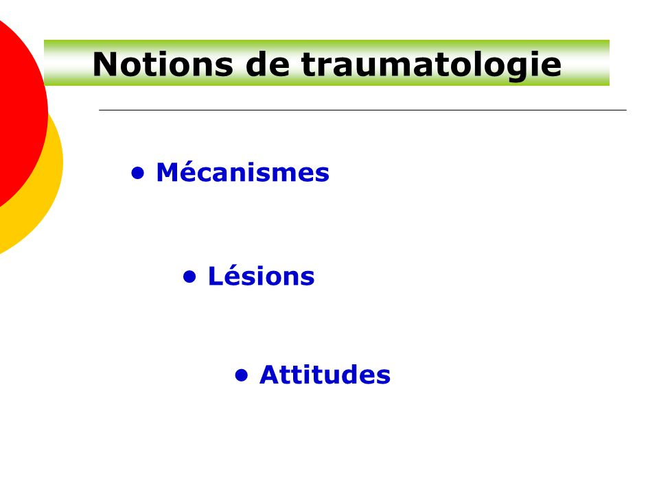 Notions de traumatologie