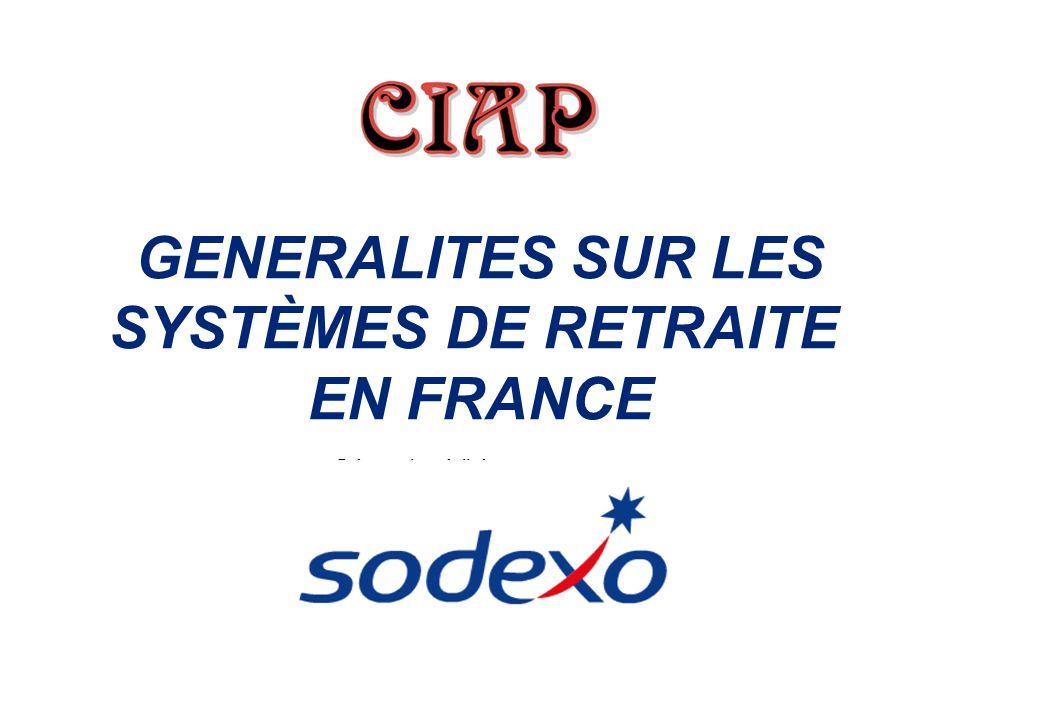 GENERALITES SUR LES SYSTÈMES DE RETRAITE EN FRANCE