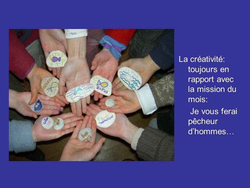 La créativité: toujours en rapport avec la mission du mois: