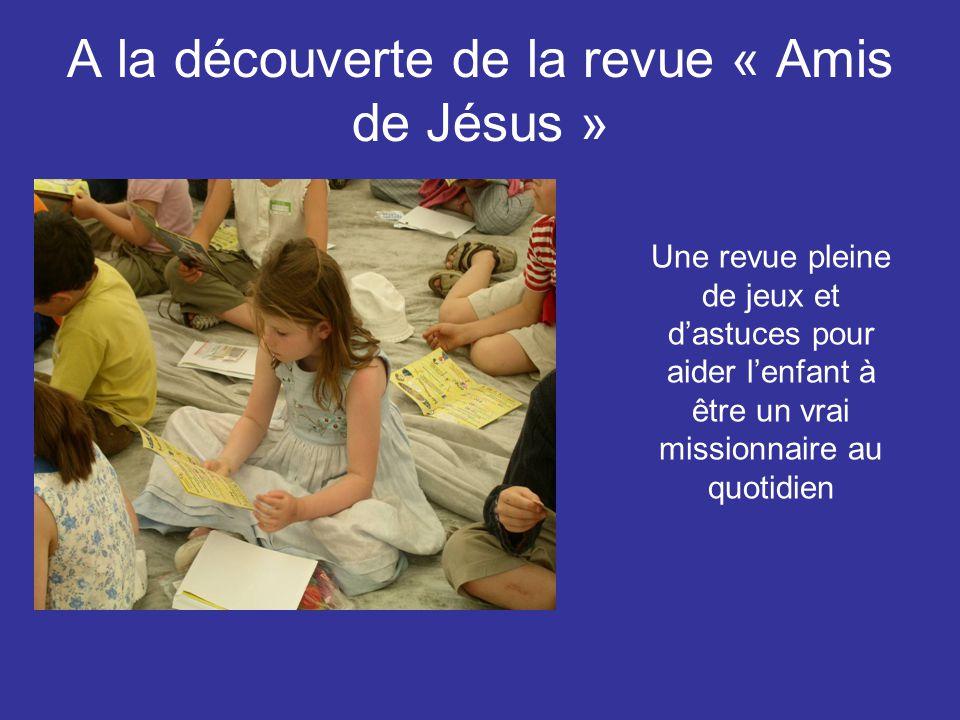 A la découverte de la revue « Amis de Jésus »