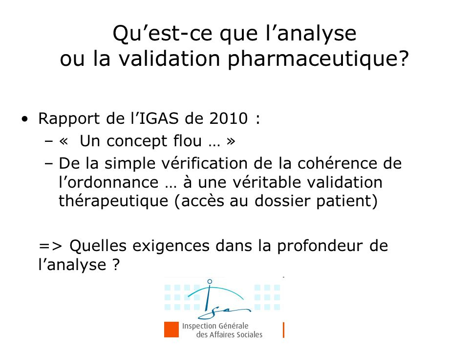 Qu'est-ce que l'analyse ou la validation pharmaceutique