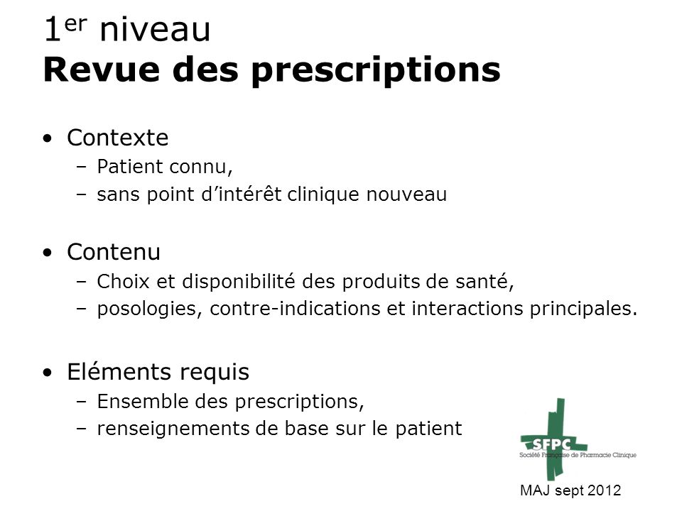 1er niveau Revue des prescriptions
