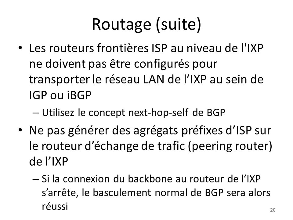 Routage (suite)