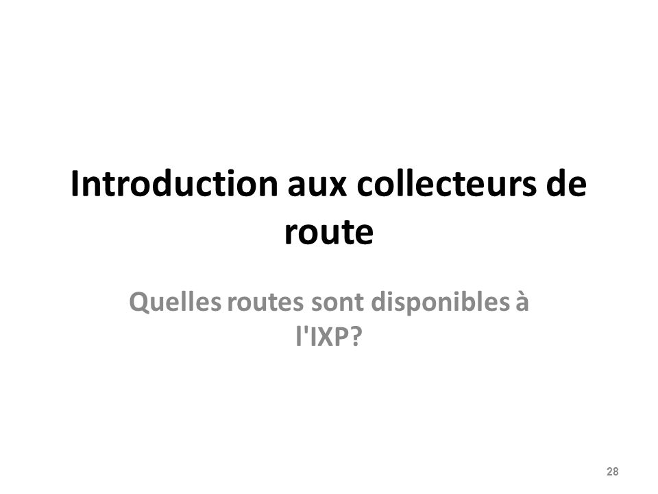 Introduction aux collecteurs de route