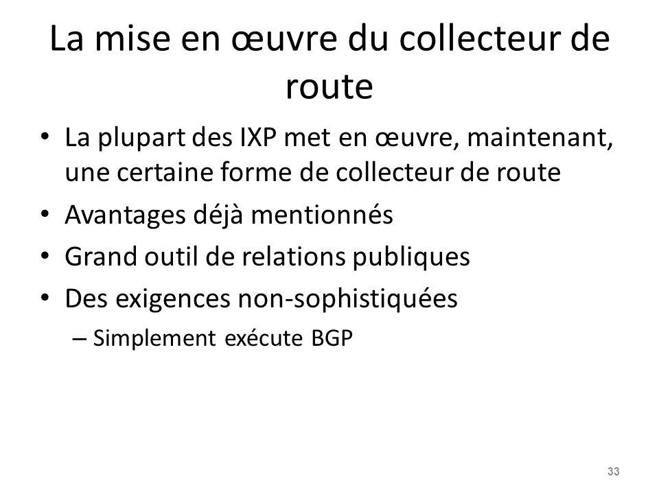 La mise en œuvre du collecteur de route