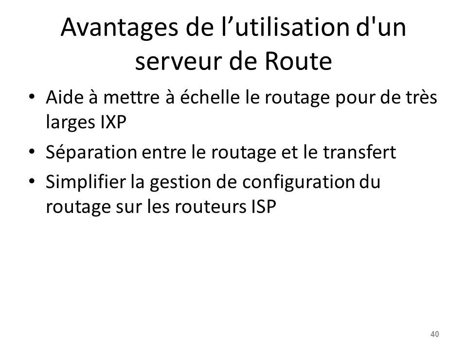 Avantages de l'utilisation d un serveur de Route