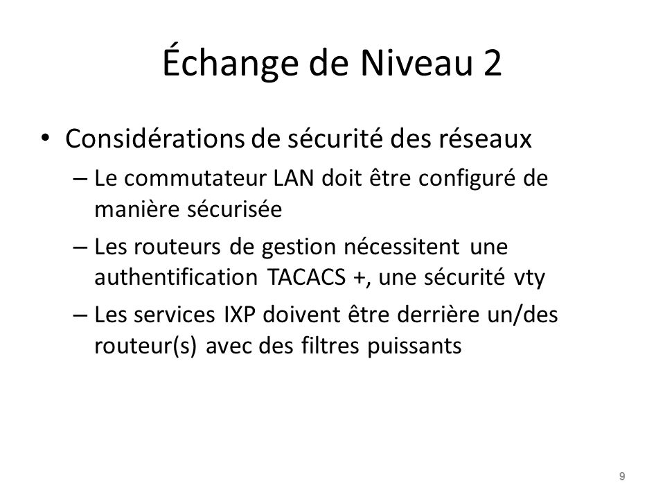 Échange de Niveau 2 Considérations de sécurité des réseaux