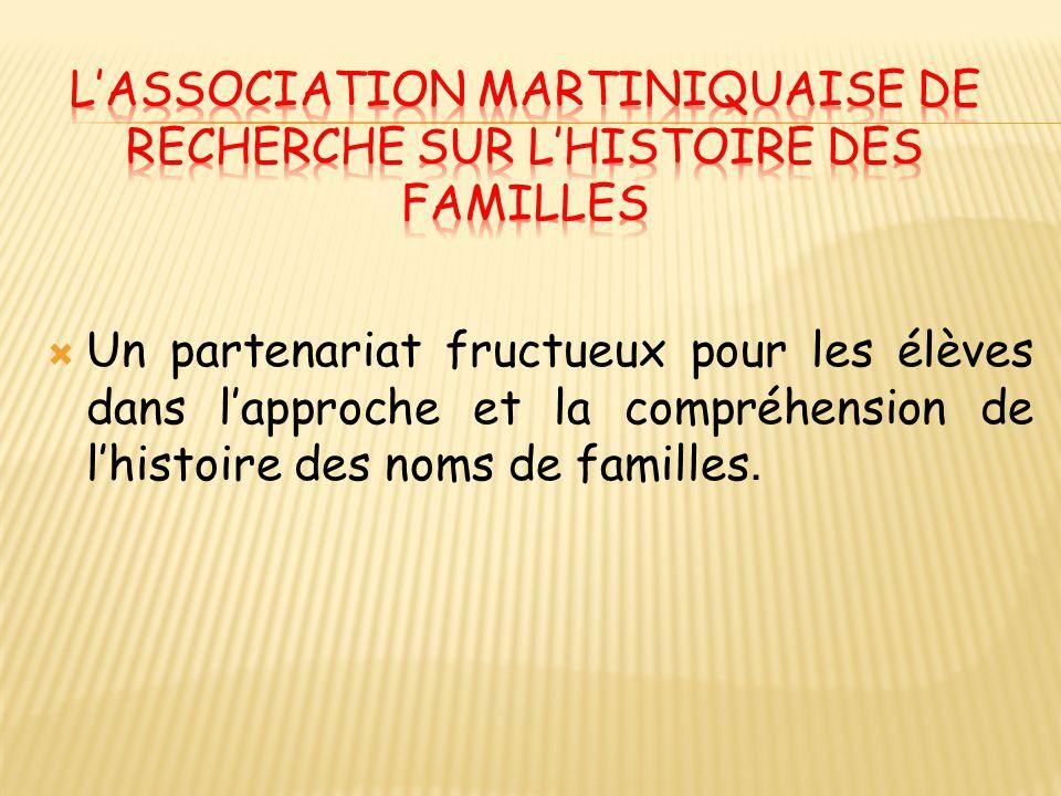 L'Association Martiniquaise de Recherche sur l'Histoire des Familles
