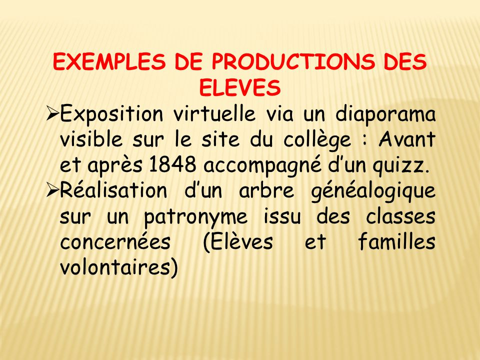 EXEMPLES DE PRODUCTIONS DES ELEVES