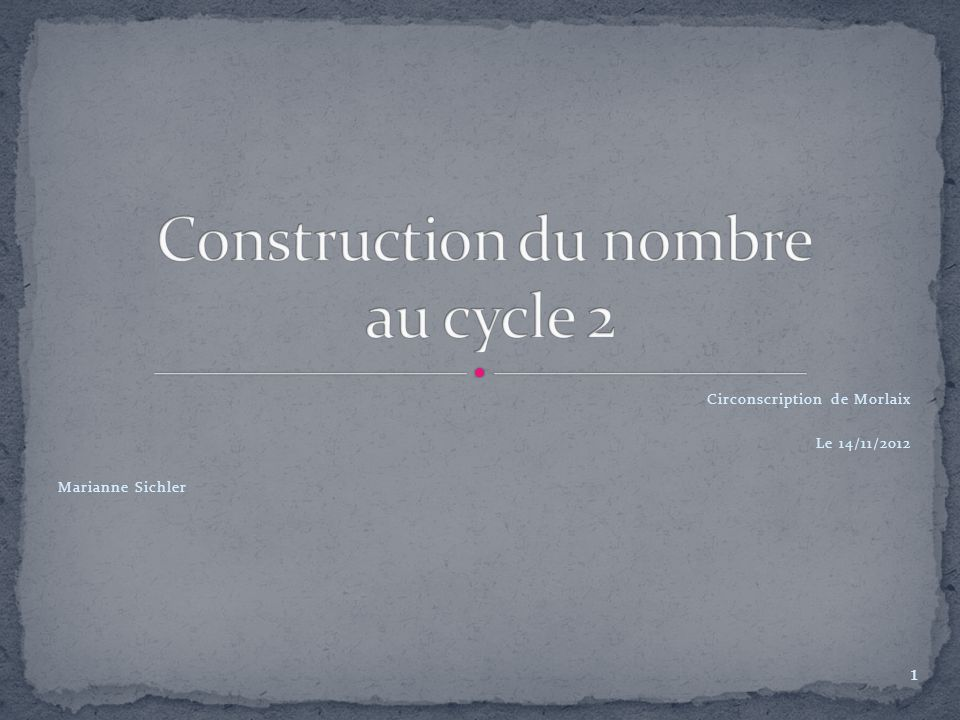 Construction du nombre au cycle 2