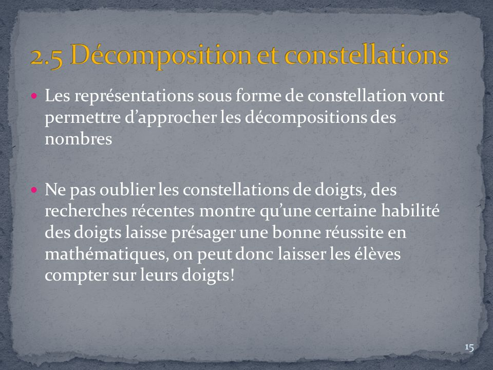 2.5 Décomposition et constellations