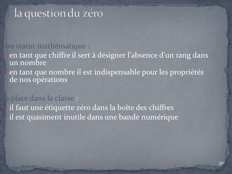 la question du zéro son statut mathématique :