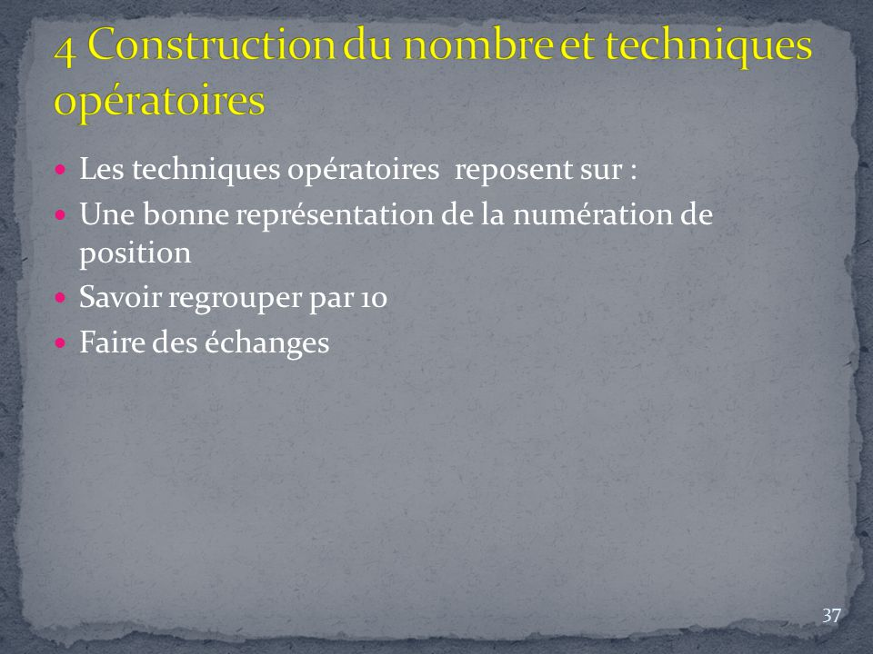 4 Construction du nombre et techniques opératoires