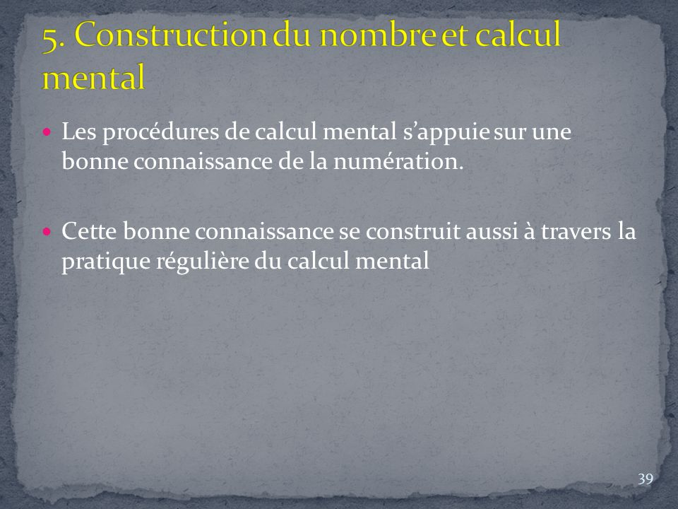 5. Construction du nombre et calcul mental