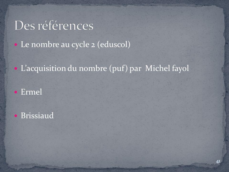 Des références Le nombre au cycle 2 (eduscol)