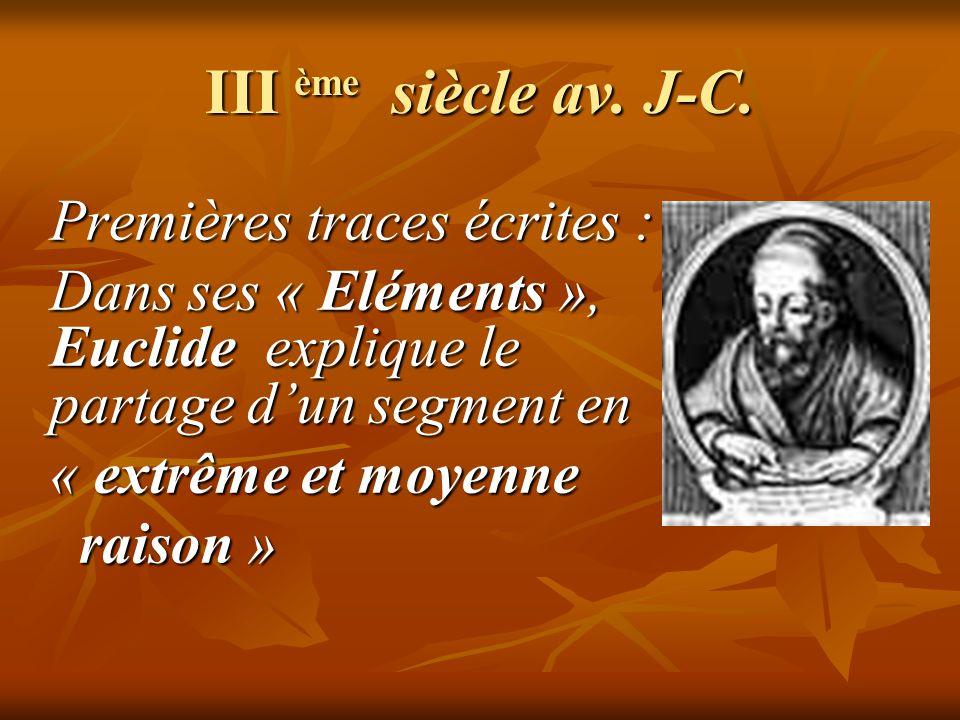 III ème siècle av. J-C. Premières traces écrites :
