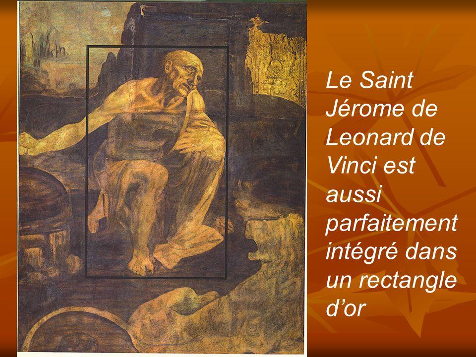 Le Saint Jérome de Leonard de Vinci est aussi parfaitement intégré dans un rectangle d'or