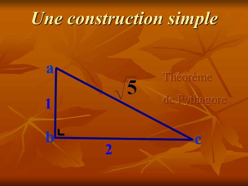 Une construction simple