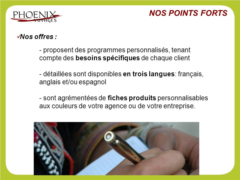 NOS POINTS FORTS Nos offres :