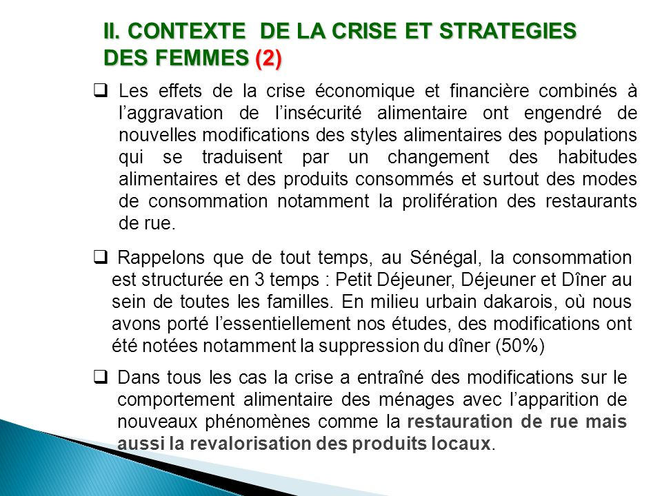 II. CONTEXTE DE LA CRISE ET STRATEGIES DES FEMMES (2)